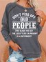 Don't Piss Off Old People     Women's long sleeve sweatshirt